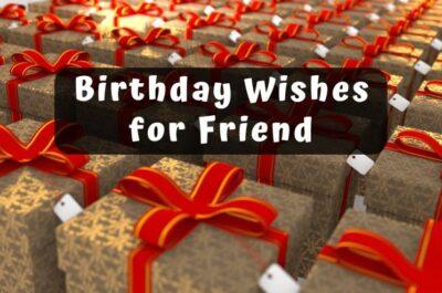 177 Best Birthday Wishes for Friend